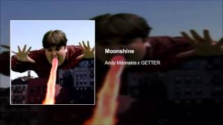 Andy Milonakis x GETTER - Moonshine [HD] [RARE]