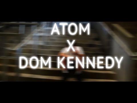 Atom x Dom Kennedy - After School (REMIX)