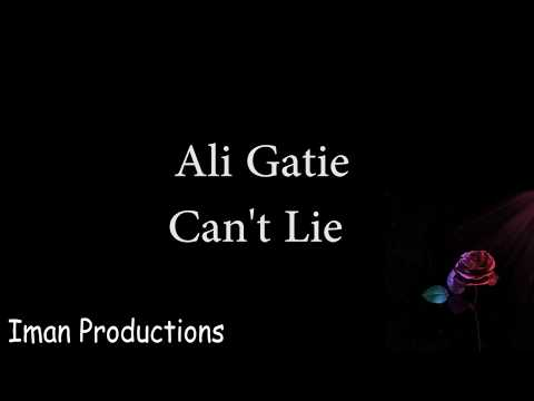 Ali Gatie - Can't Lie (Lyrics)