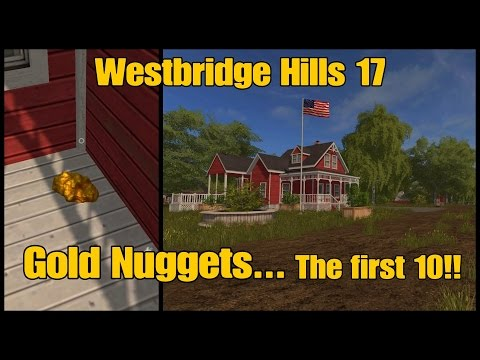 Let's Play Farming Simulator 17 PS4: Westbridge Hills 17, Gold Nuggets... The first 10!!
