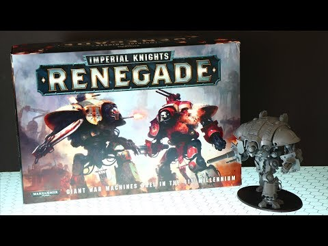 Imperial Knights Renegade 2018 Review - WARHAMMER 40,000
