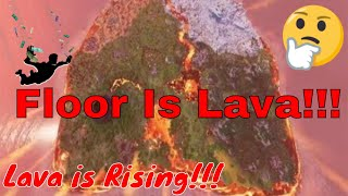 Fortnite - FLOOR IS LAVA!!! - LAVA IS RISING!!! (Map Changes in Real Time!!!)