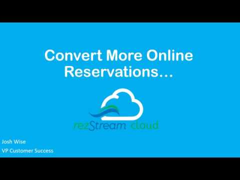 RezStream Webinar: Is Your Booking Engine Doing Enough to Convert Visitors