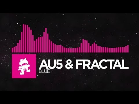 [Drumstep] - Au5 & Fractal - Blue [Monstercat EP Release]
