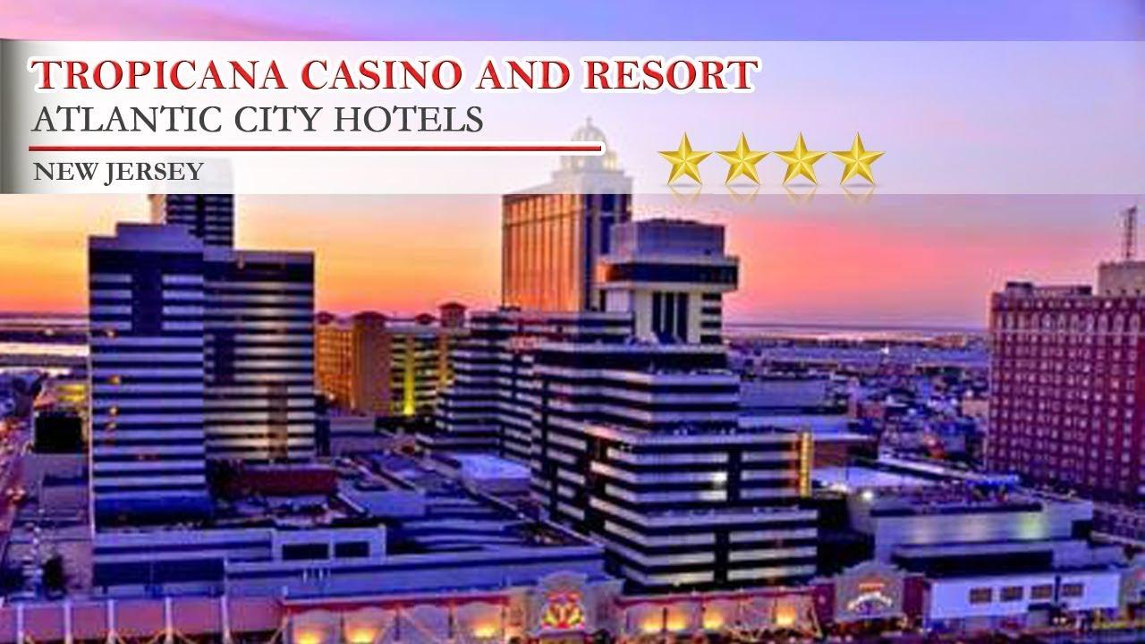 Tropicana Casino and Resort - Atlantic City Hotels, New Jersey