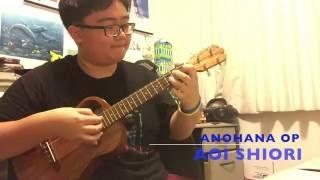 anohana op aoi shiori by galileo galilei ukulele cover