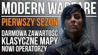 Co oferuje PIERWSZY SEZON dla Modern Warfare? | Nowi operatorzy | Klasyczne mapy | Darmowa zawartość