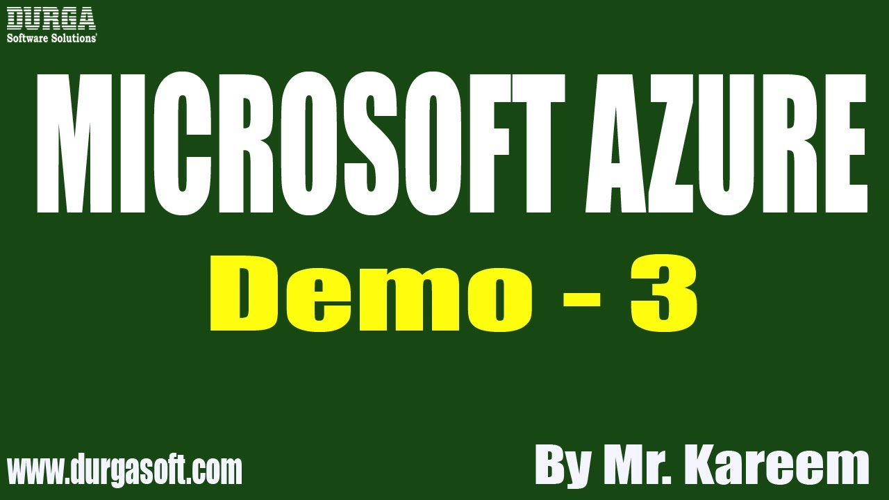 MICROSOFT AZURE tutorial || Demo - 3 || by Mr. Kareem On 13-08-2020 @9AM