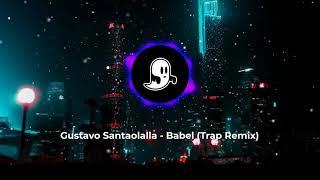 Gustavo Santaolalla - Babel (Trap Remix) (1 HouR)