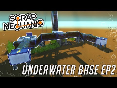 ESCAPE PODS, APARTMENTS, and VEHICLE BAY - (Underwater Base EP2) - Scrap Mechanic Gameplay