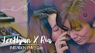 LeeHyun × Ria (이현×리아) || IMITATION FMV — 2cm by Minseo