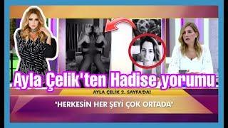 Ayla Çelik Hadise ile ilgili ne söyledi (Murat Boz, Bülent Ersoy) #24saat