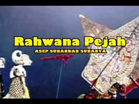 Wayang Golek - RAHWANA PEJAH - Asep Sunandar Sunarya