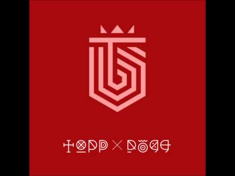 Topp Dogg(탑독) - Cigarette [DL]