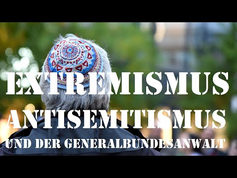 KW 43/19 - Extremismus, Antisemitismus und der Generalbundesanwalt