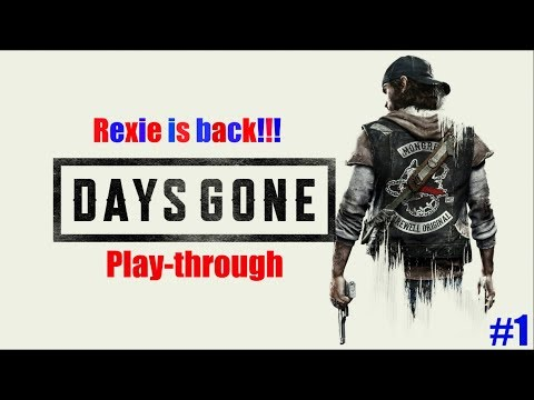 Days Gone Play-through Part 1 How to fix a bike!