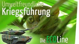 Umweltfreundliche Kriegsführung – Die Eco Line