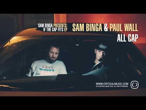 Sam Binga & Paul Wall - ALL CAP
