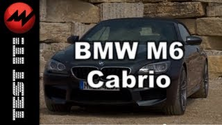 BMW M6 Cabrio - TEST IT