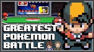 THE GREATEST POKEMON BATTLE OF ALL TIME