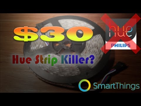 Cheap Philips Hue Strip alternative!? Works With SmartThings