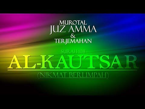 karaoke-juz-amma-untuk-pemula:-al-kautsar-murottal-metode-ummi-surah-108