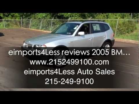 eimports4Less Reviews 2005 BMW X3 3.0i AWD SUV for sale