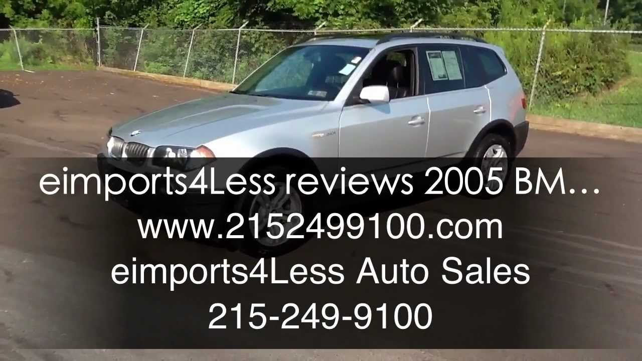 Eimports4less Reviews 2005 Bmw X3 3 0i Awd Suv For