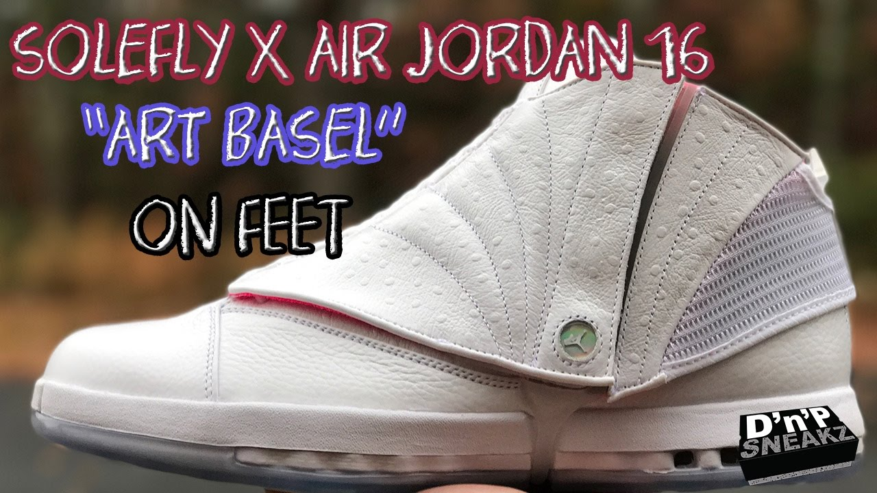 "41c8b9bfd8c Solefly X Air Jordan 16 ""Art Basel"" On Feet - YouTube"
