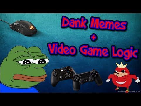 Video Game Logic / MemeTage #3