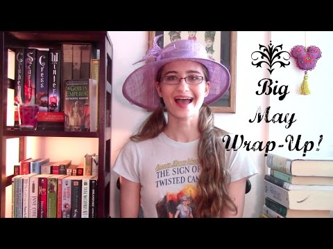A Big May Wrap-Up