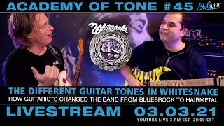 Academy of Tone #45: the different tones and guitar heroes in Whitesnake! Plus special guests