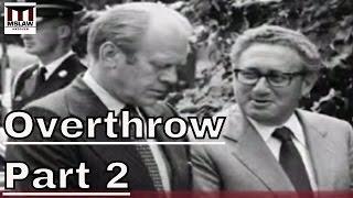 American Imperialism - Iran, Vietnam, Chile: Stephen Kinzer on Overthrow Part 2