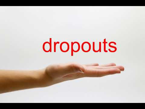 How to Pronounce dropouts - American English