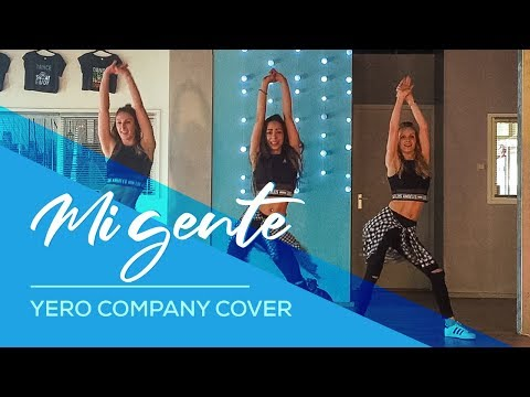 Mi Gente - J Balvin, Willy William - Yero Company Cover - Easy Fitness Dance Choreography Baile
