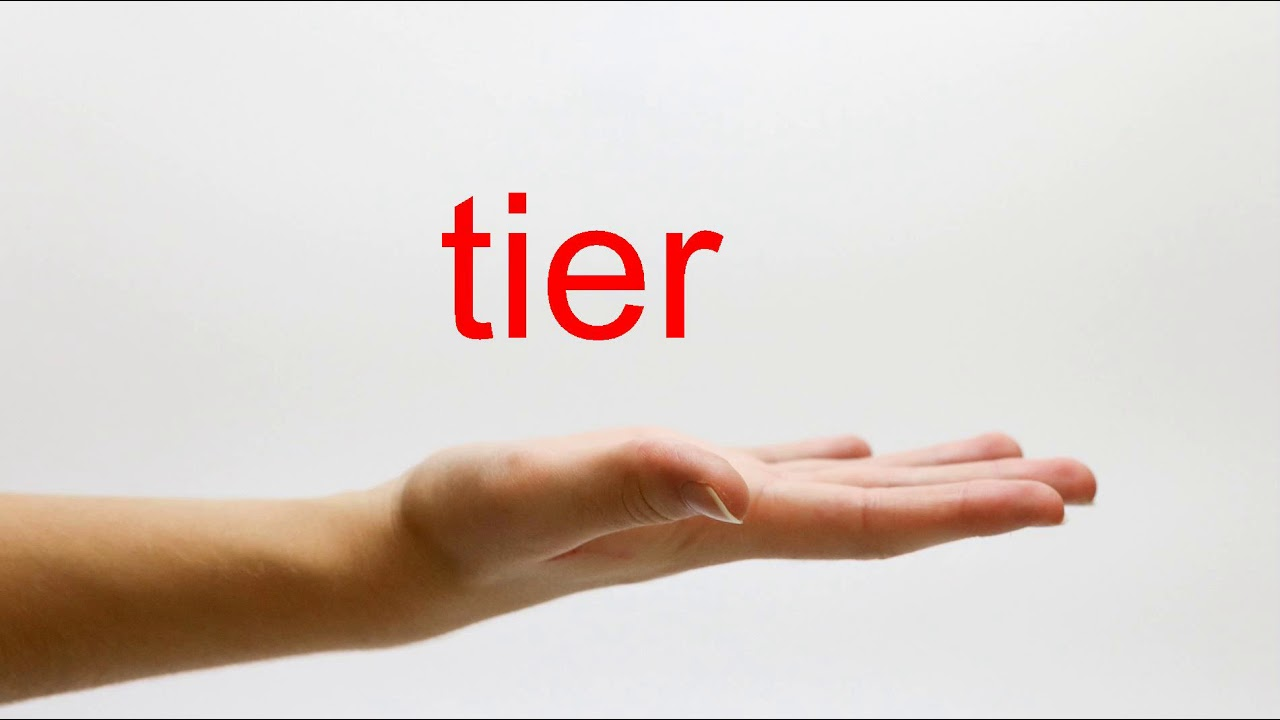 How to Pronounce tier - American English