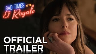 Bad Times at the El Royale | Official Trailer [HD] | 20th Century FOX thumbnail