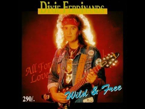 Dixie-Ferdinands - Wild & Free 1994 - All For Love with Mel Ferdinands