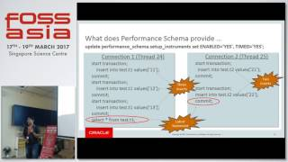 MySQL Performance Schema : A great insight of running MySQL server - FOSSASIA 2017