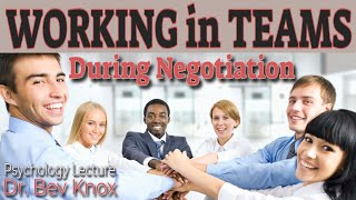 Working in Teams during Negotiation
