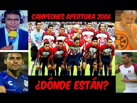 ¿QUÉ PASÓ con los JUGADORES CAMPEONES con CHIVAS en el torneo APERTURA 2006?