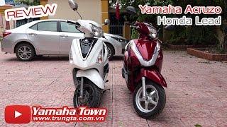 Yamaha Acruzo và Honda Lead - Chọn xe tay ga nào? Yamaha Acruzo và ...