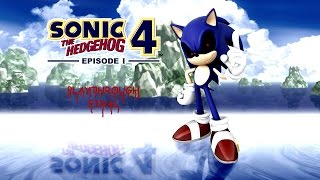 Sonic The Hedgehog 4: Episode 1 w/ Sonic.EXE Mod Playthrough Final