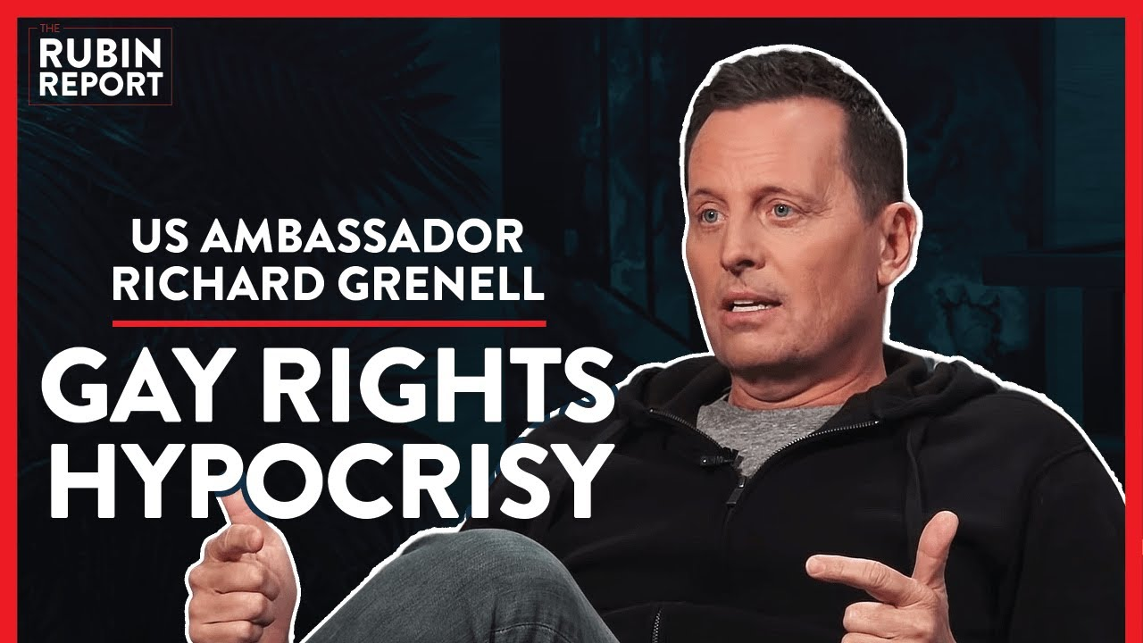 Ambassador: Exposing Elite's Gay Rights Hypocrisy (Pt. 1)| Richard Grenell | POLITICS | Rubin R