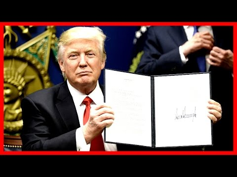 HISTORIC: President Donald Trump Signs Executive Orders Regarding Trade TPP IS GONE withdraws