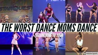 The WORST DANCE ON DANCE MOMS (according to the fandom) | Dance Moms
