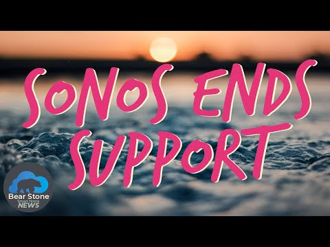 sonos-ends-support-for-legacy-devices