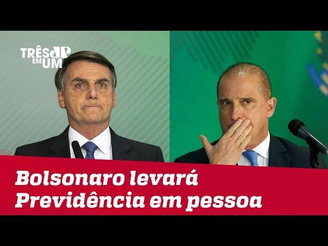 Bolsonaro levará texto da reforma da Previdência pessoalmente ao Congresso