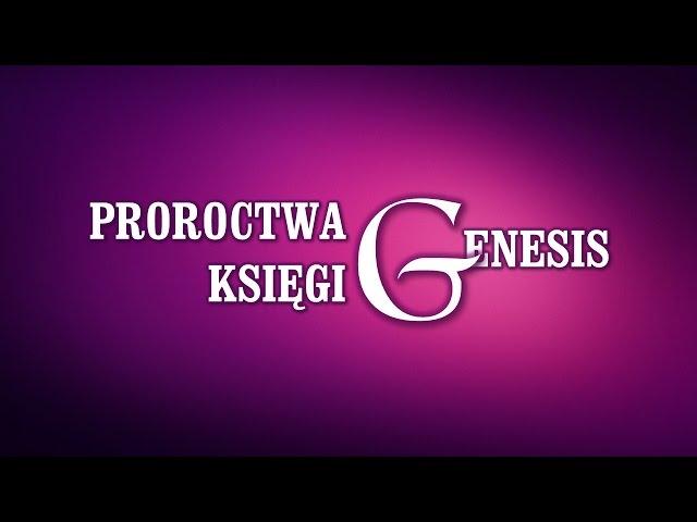 PROROCTWA KSIĘGI GENESIS