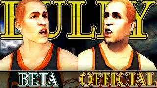 BULLY - The Collector: BETA VS Official
